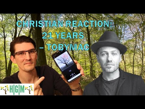 Christian Reaction: 21 Years – TobyMac