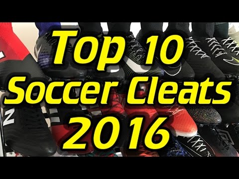 Top 10 Soccer Cleats/Football Boots of 2016