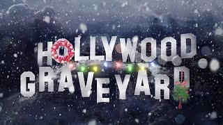 Its Christmastime In Hollywood Graveyard