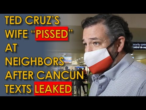 """Ted Cruz Wife """"PISSED"""" neighbors LEAKED Cancun Group Texts to the Media"""