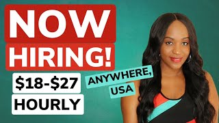 $18-$27 Hourly Work From Home Job!