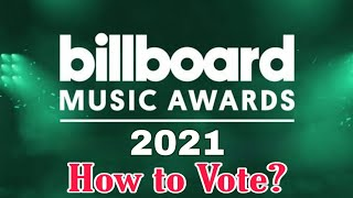 (Unofficial) How to Vote on Billboard Music Awards 2021 - An Explainer Video