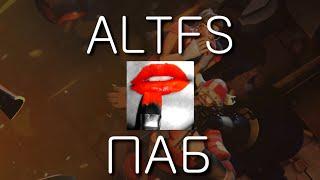 ALTFS ПАБ #4 Добрые и Злые дамы [TF2]