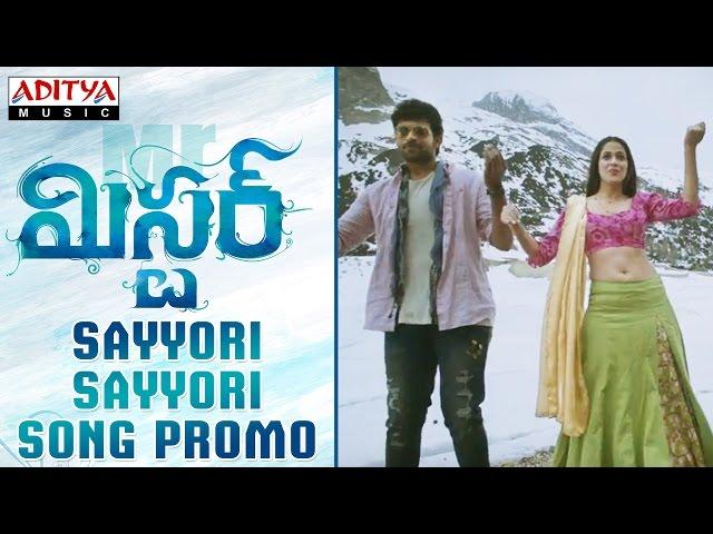 Sayyori Sayyori Video Song Promo | Mister Movie Songs | Varun Tej, Lavanya
