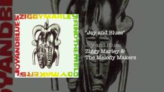 """""""Joy and Blues"""" - Ziggy Marley and the Melody Makers 