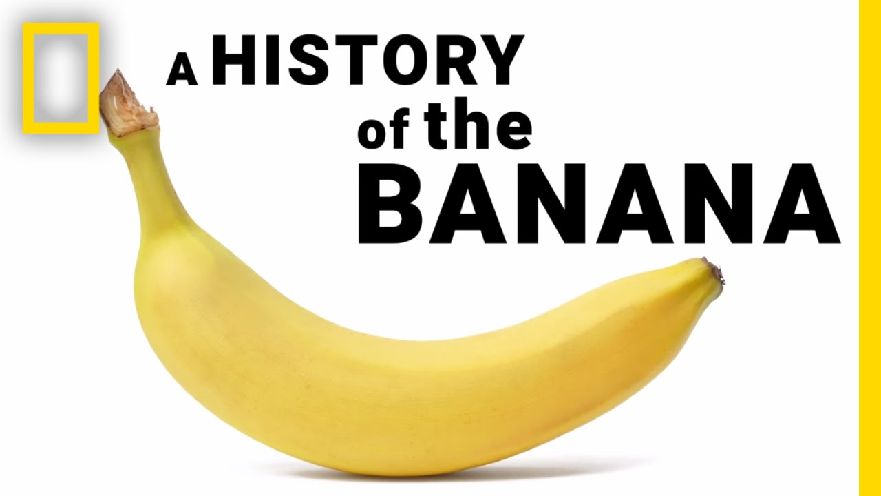 The Surprising History of Bananas in Under 2 Minutes | National Geographic thumbnail