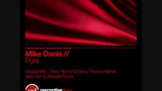 Mike Danis - Pure (Alex Pich & Shinobi Remix)