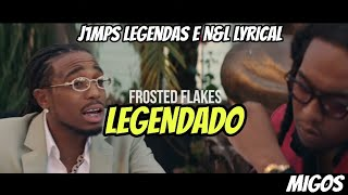 Quality Control, Migos   Frosted Flakes (Legendado)