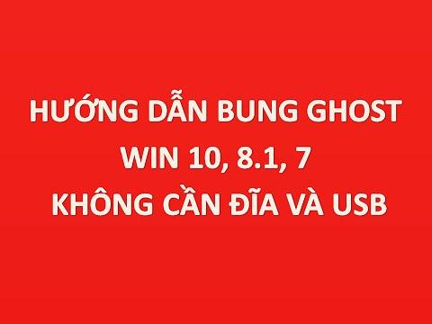 hướng dẫn bung ghost win 10 không cần đĩa hoặc usb chỉ với 1 click chuột