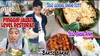 Pinggir Jalan Rasa Restoran... *Sego Bakar Ayam + Sego Goreng Bakar Sosis + Bakso Bakar Temanggung*