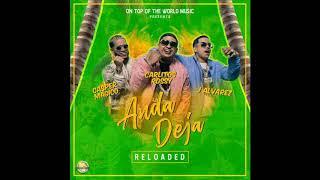 Carlitos Rossy   Anda Deja (Reloaded) Ft J Alvarez, Casper Magico ( Audio )