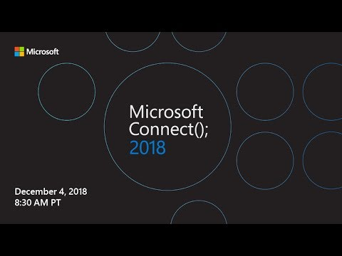 Tune In For Microsoft Connect(); 2018