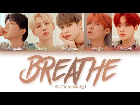 AB6IX (에이비식스) - Breathe (Han|Rom|Eng) Color Coded Lyrics/한국어 가사