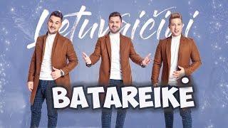 Lietuvaičiai - Batareikė *NAUJIENA 2019*