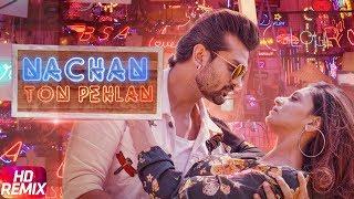 Nachan Ton Pehlan | Remix | Yuvraj Hans | Jaani | B Praak
