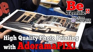 Printing AMAZING Photo Books And Prints With AdoramaPix At PhotoPlus Expo