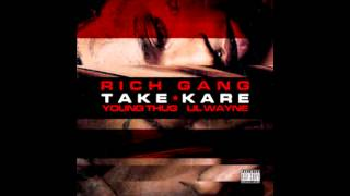 Rich Gang - Take Kare (feat. Young Thug & Lil Wayne)