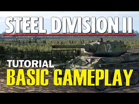 Steel Division 2 Tutorial - Basic Gameplay Mechanics (Comprehensive Guide)