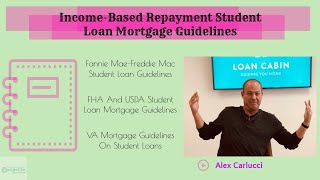 Income-Based Repayment Student Loan Mortgage Guidelines