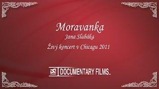 MORAVANKA (Živý koncert v Chicagu 2011)