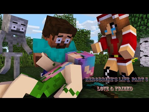 Monster School : Herobrine's Life Part 5 | Love and Friends - Minecraft Animation