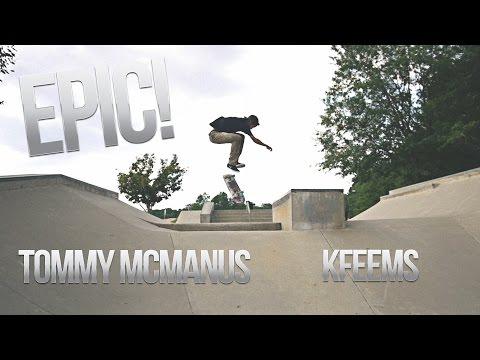 BEST TRICK EVER?! w/ Tommy Mcmanus & KFeems!(Panasonic GH4)