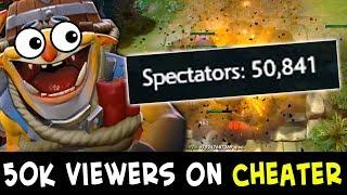 50,000 people watching CHEATER Techies — beware of scripts/hacks in Dota