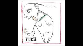 Yuck - Rubber