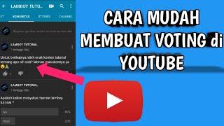 Tutorial Membuat Voting di Youtube 2020 bagi Youtuber Pemula
