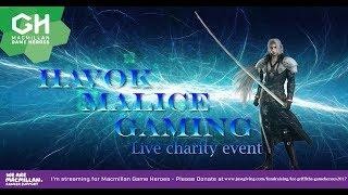 Havok Malice Gaming 24hr MacMillan Gaming Live Stream