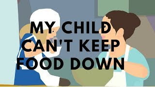 How to treat a child who can't keep food down. Stop throwing up after eating and drinking