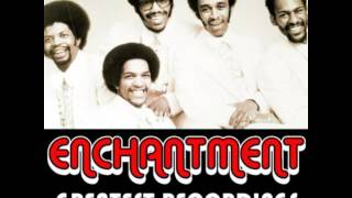 Enchantment - It's You That I Need
