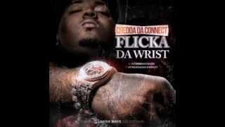 Chedda Da Connect - Flicka Da Wrist (Clean)