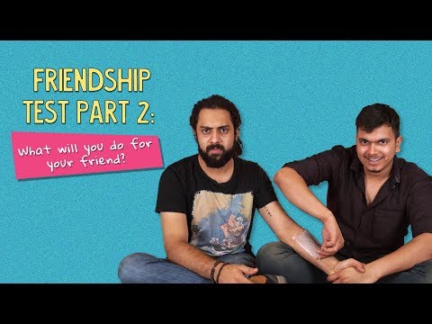 Friendship Test   Part 2   What Will You Do For Your Friend?   Ok Tested