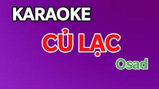 [ Karaoke ] Củ Lạc | Osad