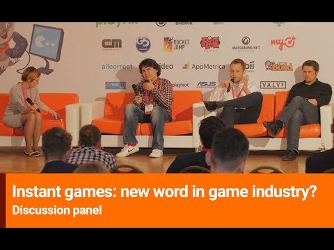 Discussion panel: Instant games: new word in game industry?