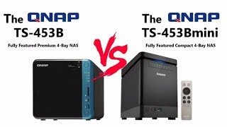 QNAP TS-453Bmini Versus TS-453B NAS - Which B Series NAS server for 2017 and 2018
