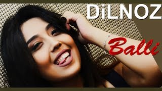 Dilnoz - Balli | Дилноз - Балли
