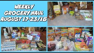 WEEKLY GROCERY HAUL -- AUGUST 17-23/18
