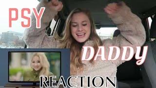 PSY   DADDY (Feat. CL Of 2NE1) MV Reaction
