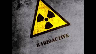 Radioactive Remix 1 Hour