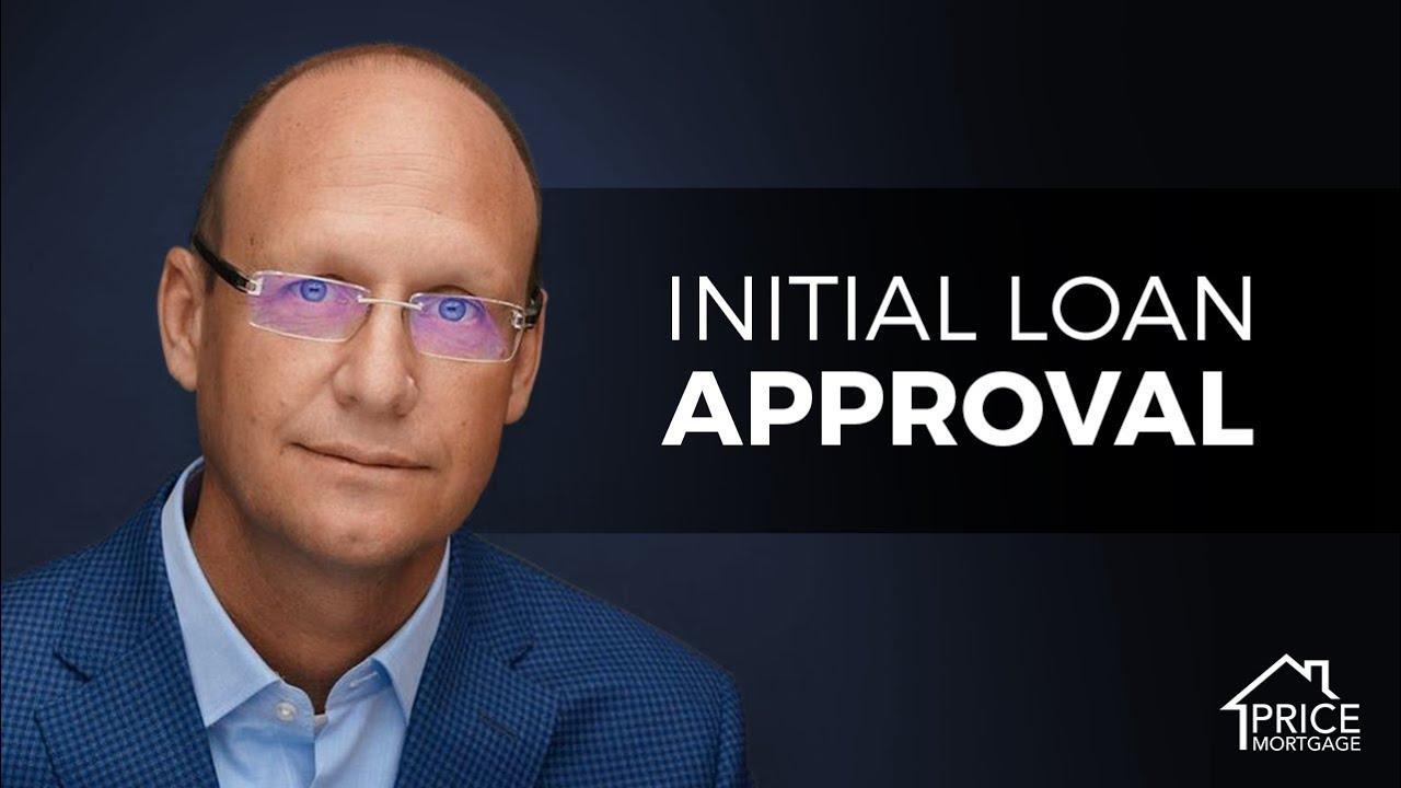 Initial Loan Approval