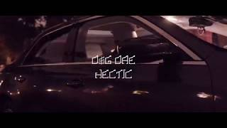 D$G DAE - Hectic {Official Video}
