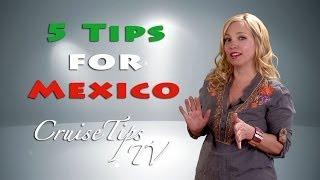 Cruise Tips TV Mexico 5 Basic Cruise Tips