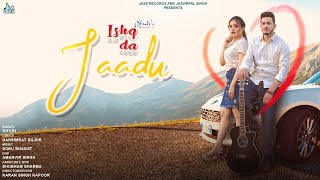 Ishq Da Jaadu | (Offiial Video) | Shubi | Latest Punjabi Songs 2020 | Jass Records