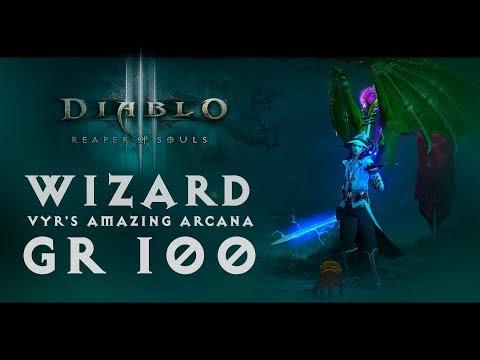 Diablo III - Wizard (Vyr's Amazing Arcana (Тайны Выра) - 2.6.1) | GR 100 - Before season 16