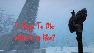 7 Days To Die – WotW - What's it like? Part 13 - Norde Night 105 - Video Youtube