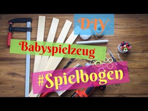 DIY/ Babyspielzeug selber machen/Spielbogen aus Holz für Babys selber bauen