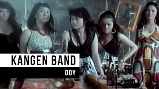 KANGEN Band - Doy (Official Music Video)