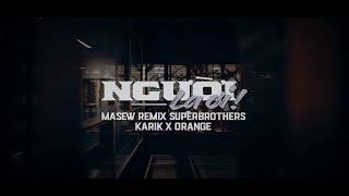 Người Lạ Ơi | Superbrothers x Karik x Orange | Masew Remix